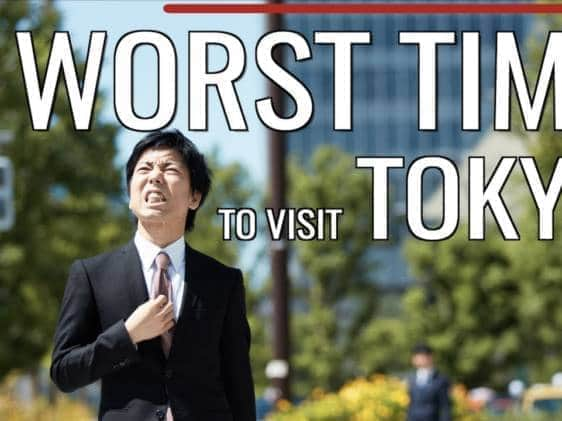 Worst Times to Visit 东京