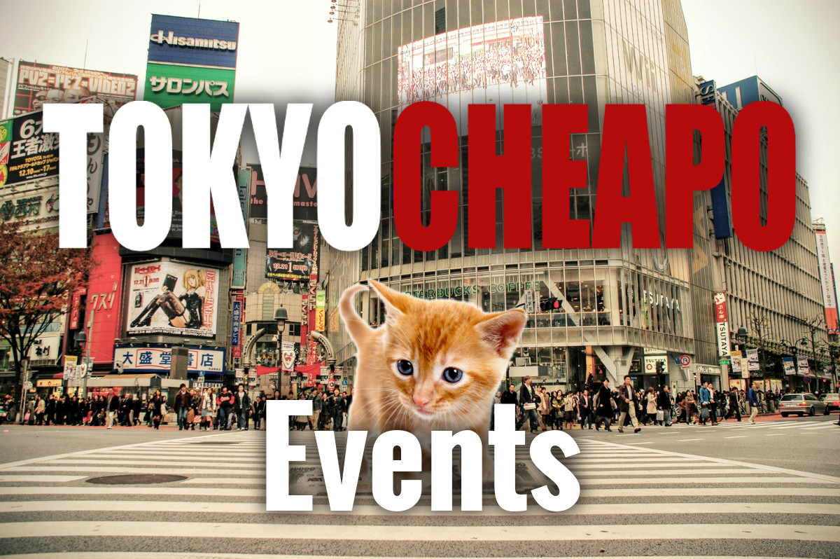 Events in Tokyo   Tokyo Cheapo