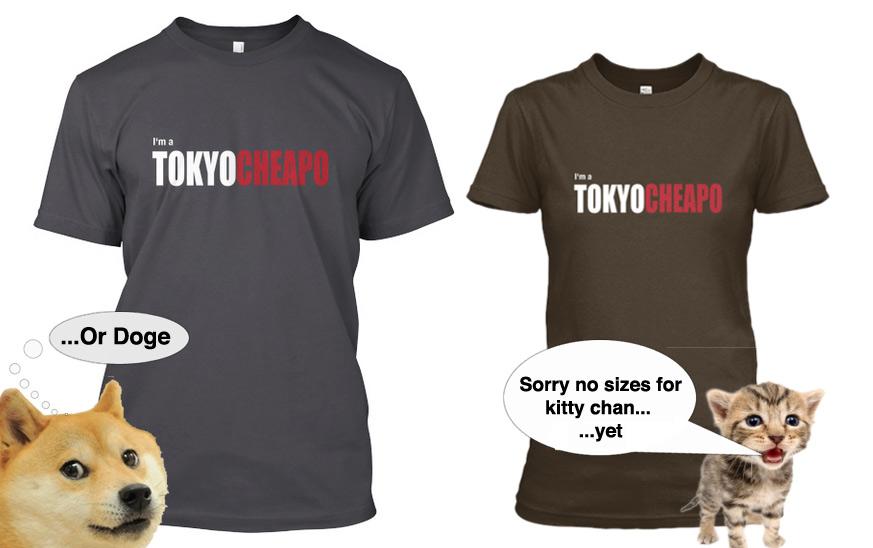 """""""I'm a Tokyo Cheapo"""" T-shirt"""
