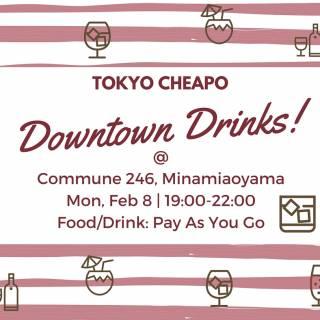 Tokyo Cheapo Downtown Drinks #5