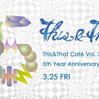 This&That Cafe Anniversary Party - Art and Music Night