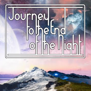 Journey to the End of the Night  – Space Edition