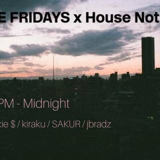 Kitsune Fridays x House Not House