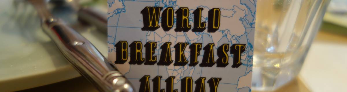 World Breakfast AllDay: The Food of the Gods