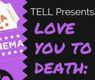 """Love You To Death"" Film Screening"
