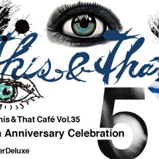 This&That Cafe 5th Anniversary Party – Art and Music Night
