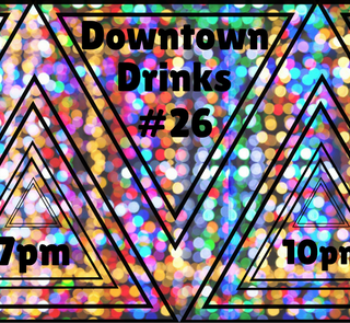 Downtown Drinks #26