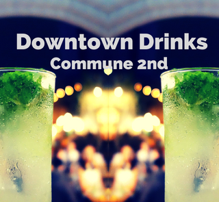 Downtown Drinks #27