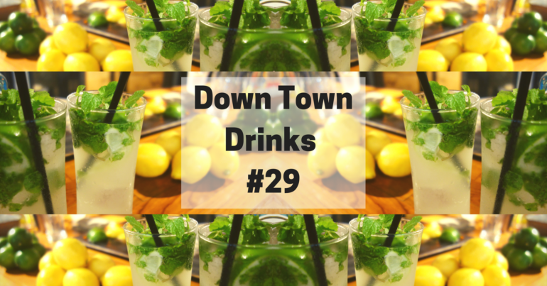 Downtown Drinks #29