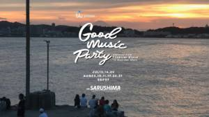 Good Music Party Sarushima