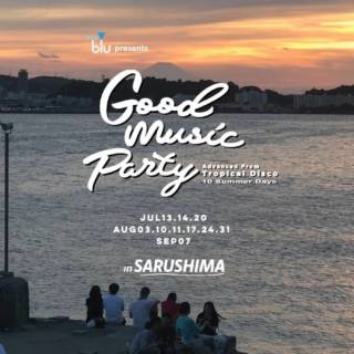 Good Music Party in Sarushima: 10 Summer Days