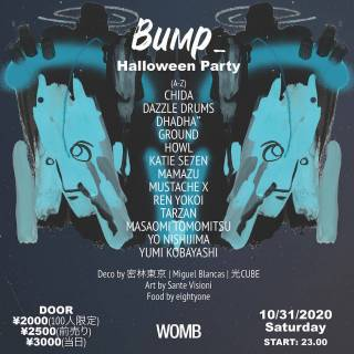 Bump_Halloween Party @ Womb