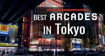 The Best Arcades in Tokyo