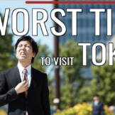 Worst Times to Visit Tokyo